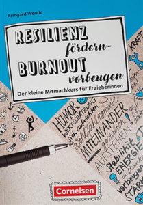 Resilienz fördern, Burnout vorbeugen